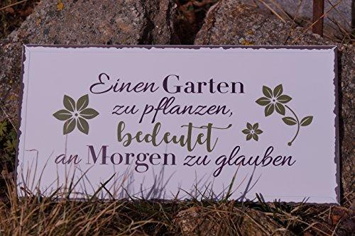 Metall Schild - Einen Garten zu pflanzen - 40x20cm Blütenmotiv Spruch Dekoration