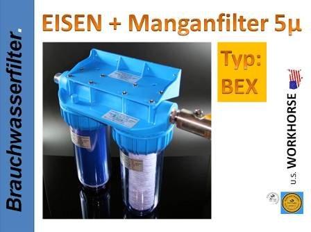 DOPPEL FILTER Wasserfilter EISEN MANGAN 100µ5µ BEX