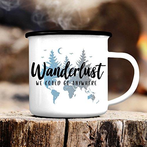 Campingbecher Emaille Wanderlust mit dem Spruch We Could go Anywhere - Emailletasseschwarzer Tassenrand