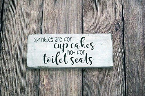 Holz Plaque Sprinkles Sind Sind für Cupcakes Nicht WC-Sitze rustikalem Holz Zeichen weiße Badezimmer Decor Humor Funny