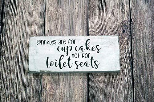 Monsety Sprinkles Are for Cupcakes Not WC-Sitze rustikal weiß Badezimmer-Dekoration lustiges Zitat und Sprüche für Damen und Herren Geschenk zum Einweihen